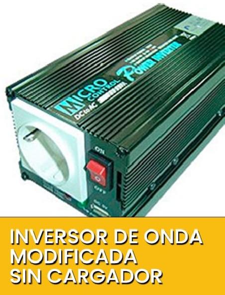Inversor de Onda modificada sin cargador